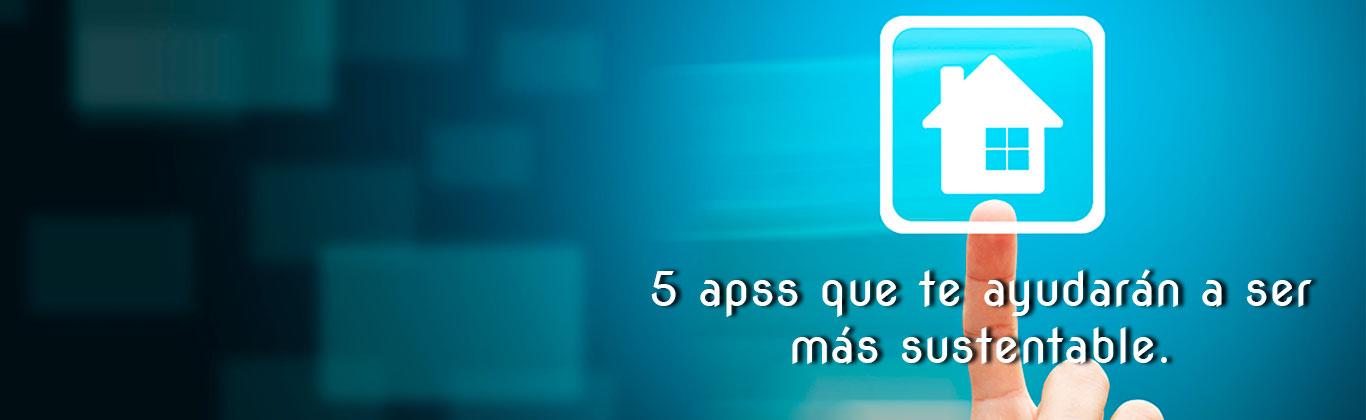 http://laspaginasverdes.com/5-apps-que-nos-ayudaran-a-ser-mas-sustentables/